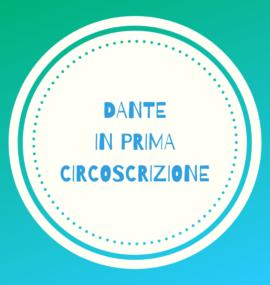 DANTE PRIMA CIRCOSCRIZIONE