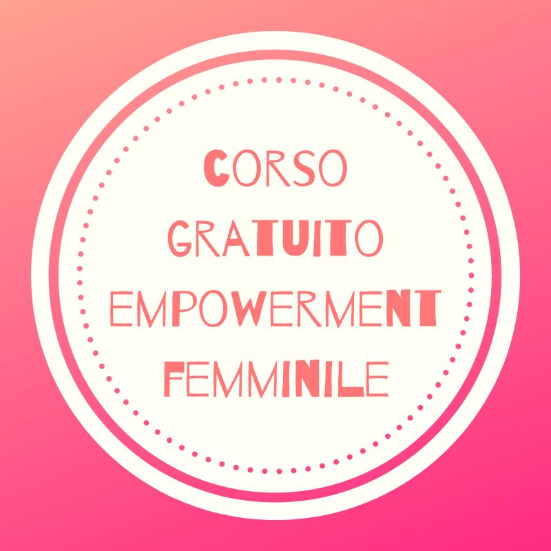 corso empowerment femminile gratuito